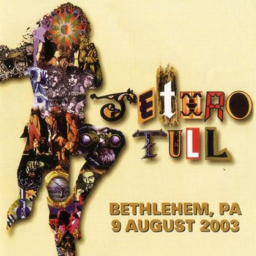 Songs from Bethlehem (Live at Bethlehem, PA, 9/8/2003) de Jethro Tull