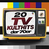 20 TV Kulthits Der 70er by Various Artists