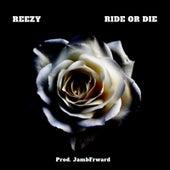 Ride or Die von Reezy