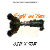 Right on Time by CIA