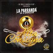 La Parranda Va a Empezar by Alta Consigna