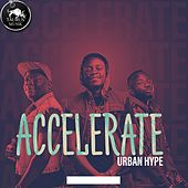 Accelerate by Urban Hype