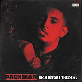 Rich Before the Deal by Pack Man
