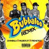 Bubbaloo (Remix) de Frenetico