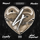 4Respect 4Freedom 4Loyalty 4WhatImportant von YoungBoy Never Broke Again