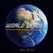 World Leader by Thomas DaVinci