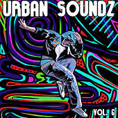 Urban Soundz Vol. 6 by Various Artists