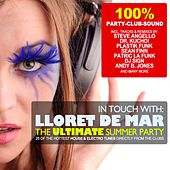In Touch With: Lloret De Mar - The Ultimate Summer Party de Various Artists