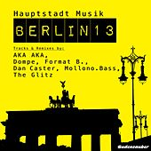 Hauptstadt Musik Berlin, Vol. 13 von Various Artists