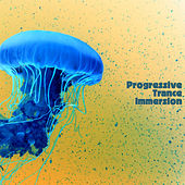 Progressive Trance Immersion de Various Artists