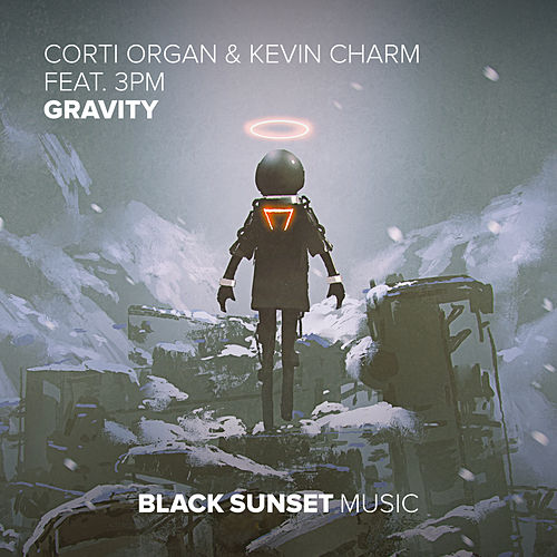 Gravity (feat. 3PM) by Corti Organ