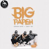 Big Papeh by Urban Hype