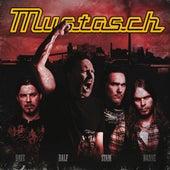 Mustasch by Mustasch