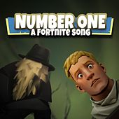 Number One: A Fortnite Song by Random Encounters