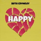 Happy von Beth Crowley