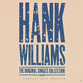 The Original Singles Collection . . . Plus by Hank Williams