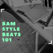 Bam Style Beats 101 van Various