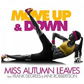 Move up & Down by Miss Autumn Leaves
