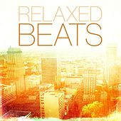 Relaxed Beats von Various Artists