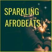 Sparkling Afrobeats van Various