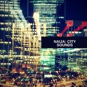 Naija: City Sounds van Various
