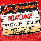 Live Broadcast -  2nd June 1985  The Bottom Line de Meat Loaf