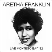 Live in Montego Bay '82 de Aretha Franklin