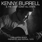 Live: Laguna Beach Friends Of Jazz Festival 1979 de Kenny Burrell