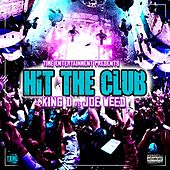 Hit The Club (feat. Joe Weed) de King D