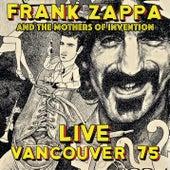 Live Vancouver 75 de Frank Zappa