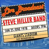 Live Broadcast - 25th June 1975  Giants Stadium de Steve Miller Band