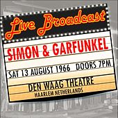 Live Broadcast - 13th August 1966  Den Waag Theatre de Simon & Garfunkel