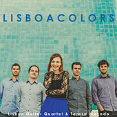 Lisbon Colors by Lisbon Guitar Quartet
