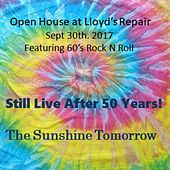 Still Live After 50 Years! by The Sunshine Tomorrow