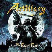 The Face of Fear by Artillery