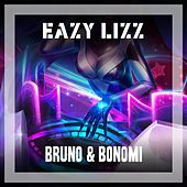 Eazy Lizz by Bruno