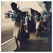 707 (Bonus Version) de Nighthawks