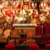 Dreamstate by Lost Boyz