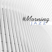 #Morning Jazz by Jazz Lounge