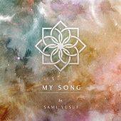 My Song by Sami Yusuf