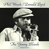 The Young Bloods (Remastered 2018) de Phil Woods