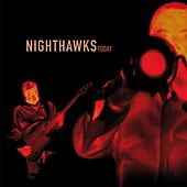 Today (Bonus Edition) de Nighthawks