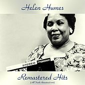 Remastered Hits (All Tracks Remastered 2018) by Helen Humes