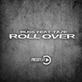 Roll Over (feat. Taze) von Russ