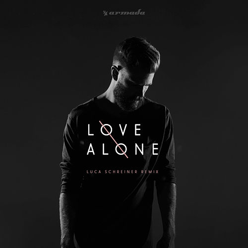 Love Alone (Luca Schreiner Remix) by Mokita