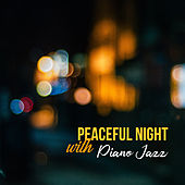 Peaceful Night with Piano Jazz von Gold Lounge