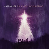 The Advent of Christmas de Matt Maher