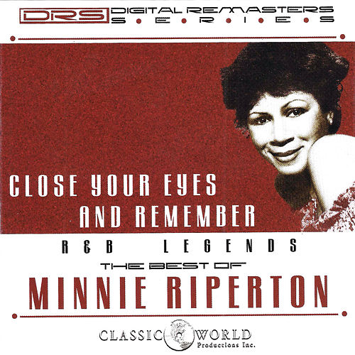 Close Your Eyes And Remember: The Best Of by Minnie Riperton