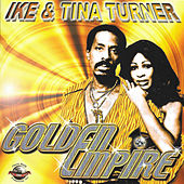 Golden Empire von Ike and Tina Turner