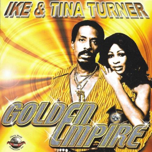 Golden Empire von Ike and Tina Turner